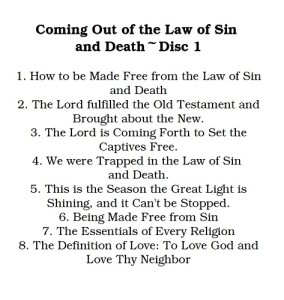 Coming Out of the Law of Sin and Death Disc 1