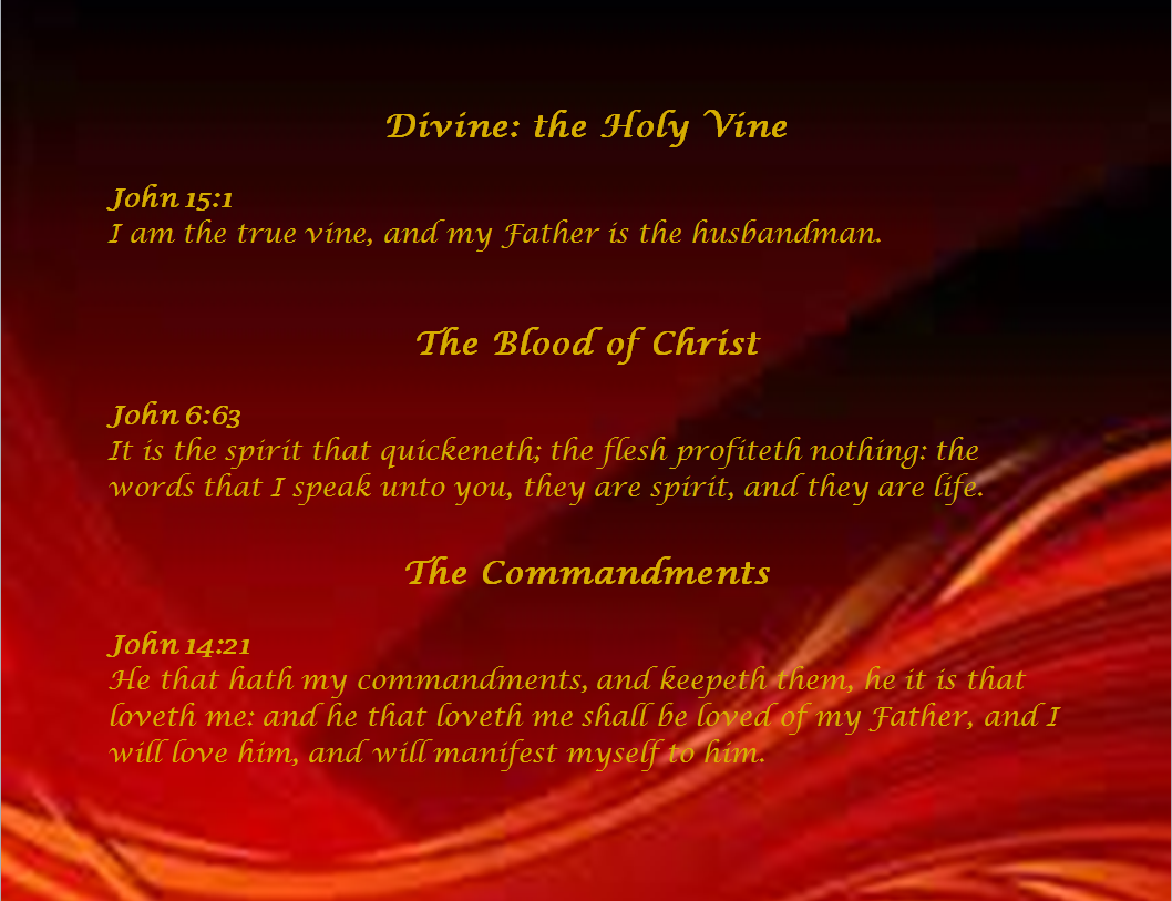 Slide of The Blood of the Vine: The Commandments