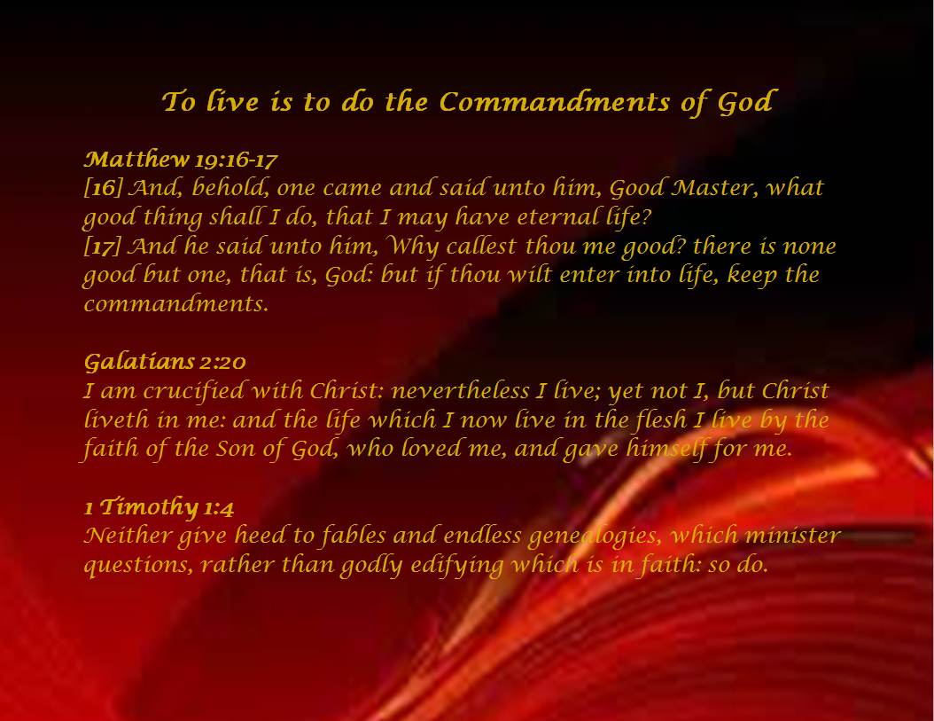 Slide of To live is to do the Commandments of God